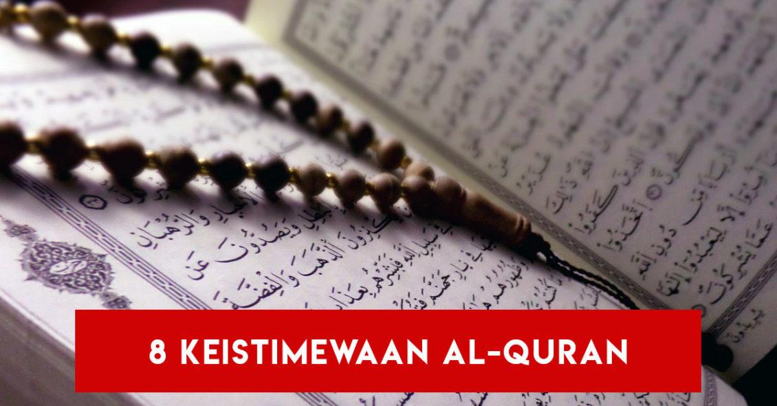 8 Keistimewaan Al Quran