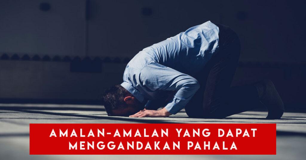 amalan yang disukai Allah