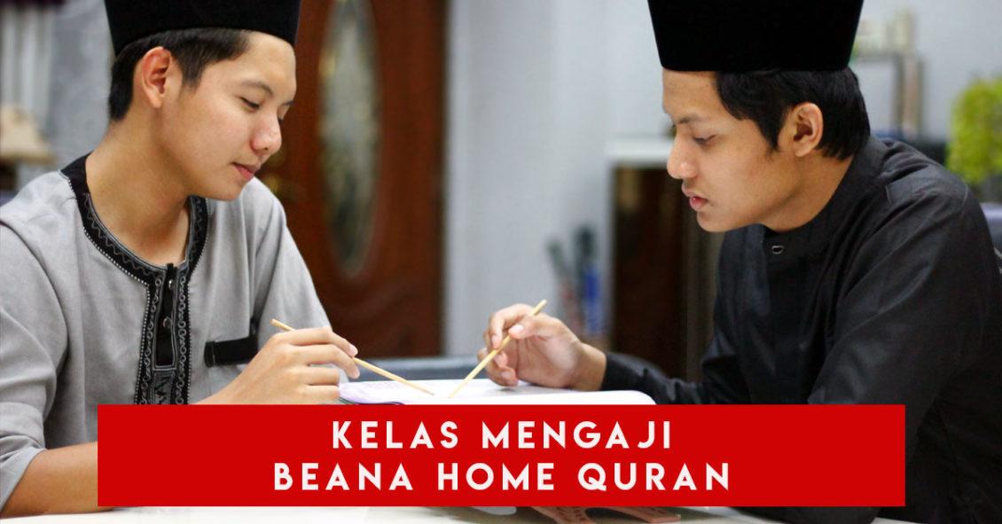 Kelas Mengaji Beana Home Quran