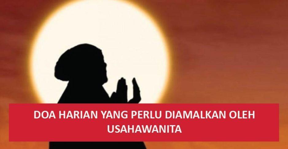 Doa Harian Yang Perlu Diamalkan oleh Usahawanita